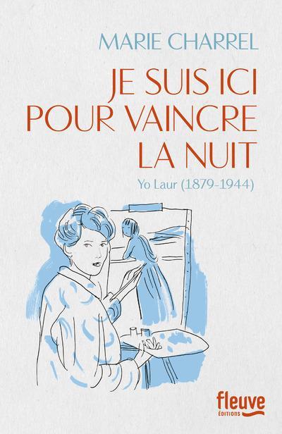 Ernest Mag Je Suis Ici Pour Vaincre La Nuit Charrel