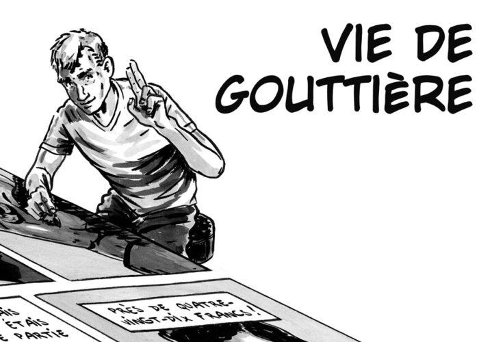 Vie De Gouttière