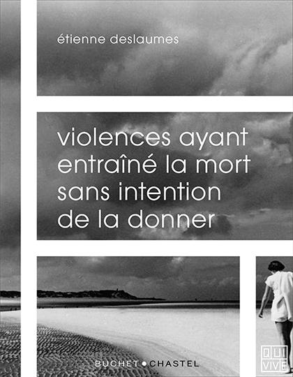 Ernest Mag Deslaumes Violences