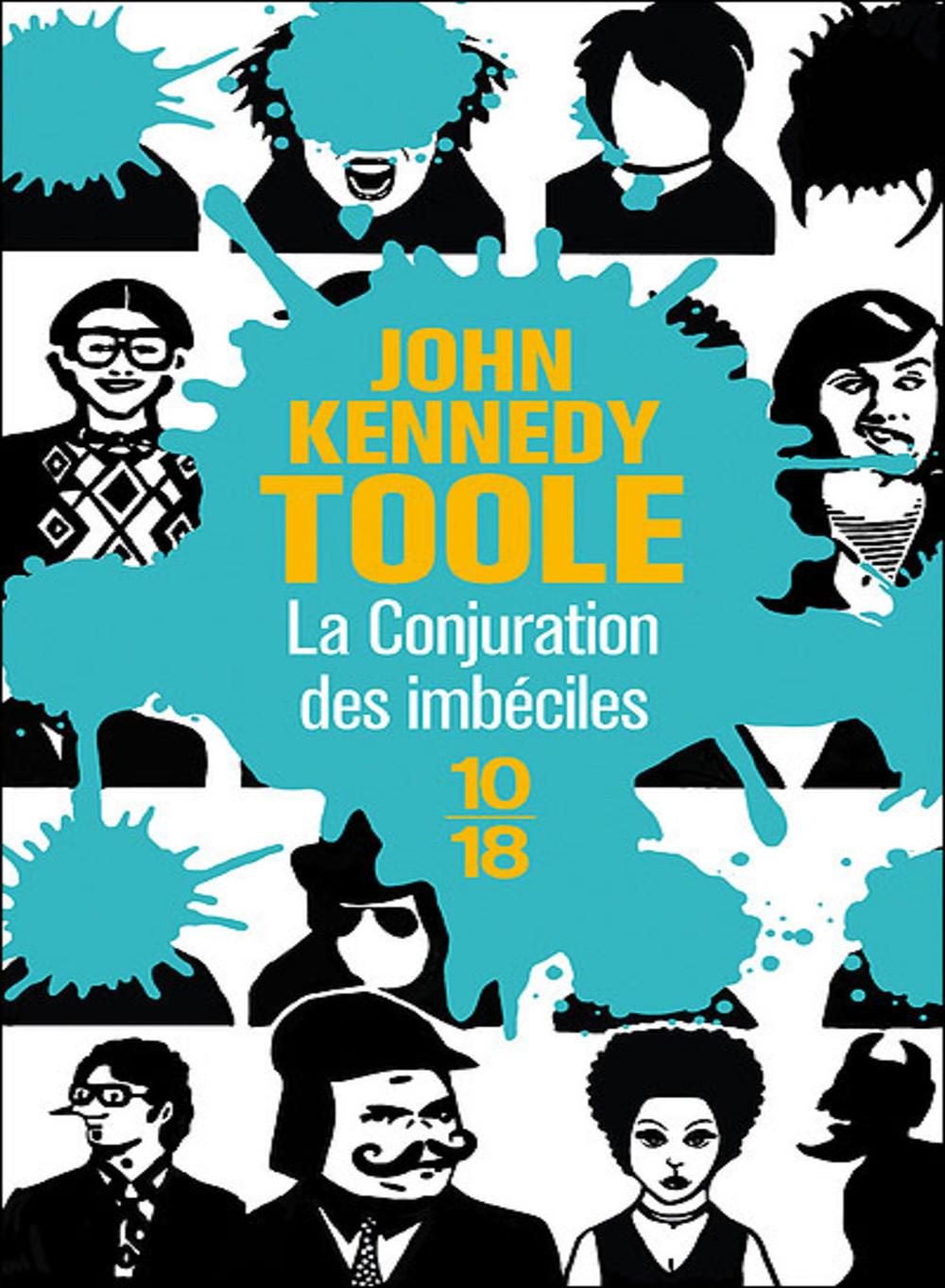 La Conjuration Des Imbeciles De John Kennedy Toole