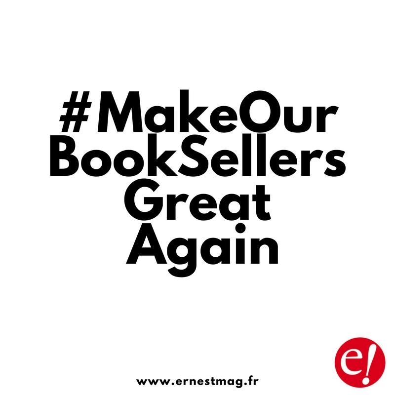#MakeOurBookSellersGreat Again