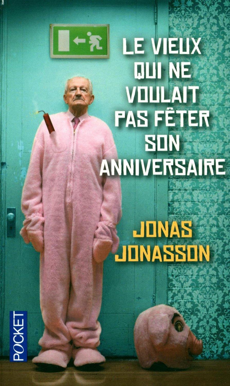 Ernest Mag Le Vieux Qui Ne Voulait Pas Fc3aater Son Anniversaire