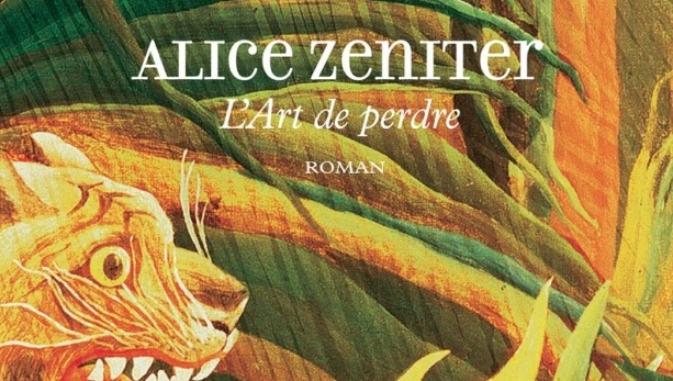 Alice Zeniter Lart De Perdre Une Lecture Gagnante 05
