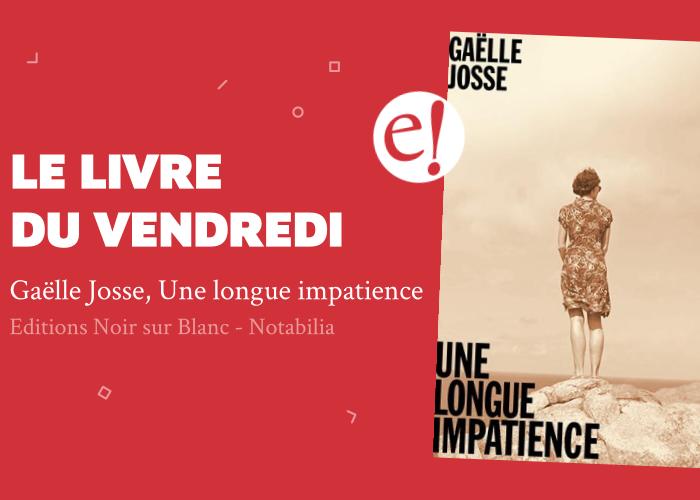 Ernest Mag Longue Impatience Josse