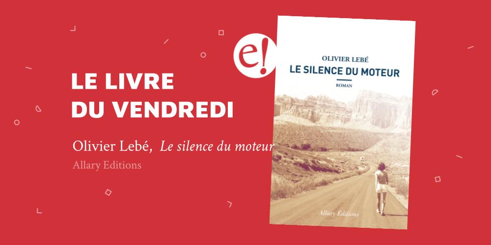 Ernest Mag Silence Moteur Lebe Allary