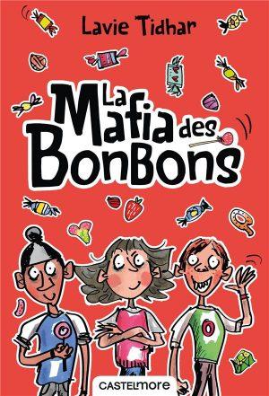 La Mafia Des Bonbons