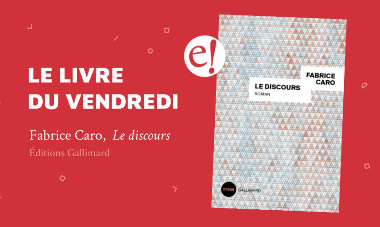 Ernest Discours Fabrice Caro