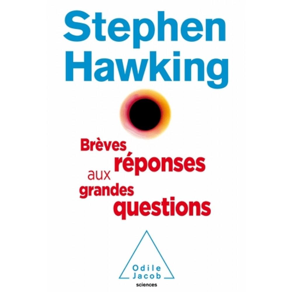 Ernest Mag Hawking Breves Reponses Aux Grandes Questions De Notre Temps