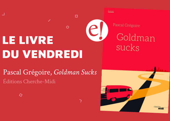 Ernest Mag Goldman Sucks Gregoire