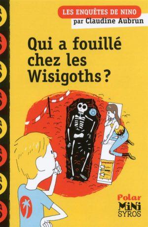 Qui Fouillé Chez Les Wisigoths