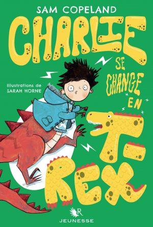 CHARLIE SE CHANGE EN T REX