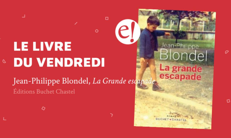 Ernest Mag Blondel Vendredi Escapade
