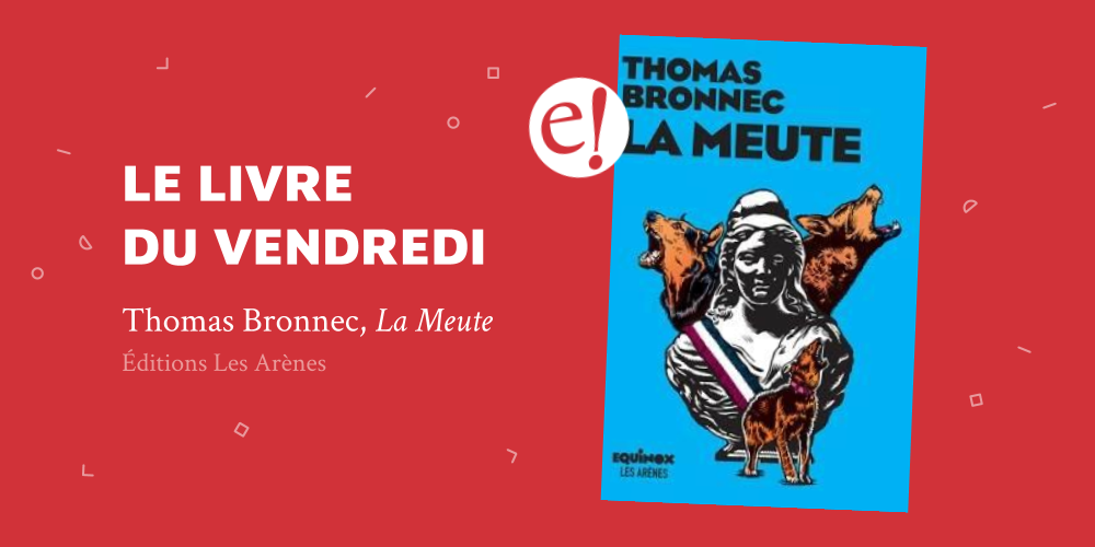 Ernest Mag La Meute Bronnec