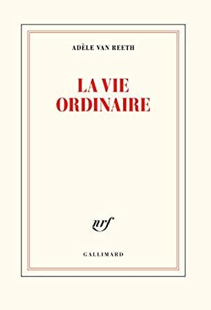 Ernest Vie Ordinaire Van Reeth
