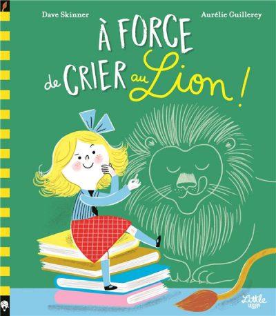 A Force De Crier Au Lion