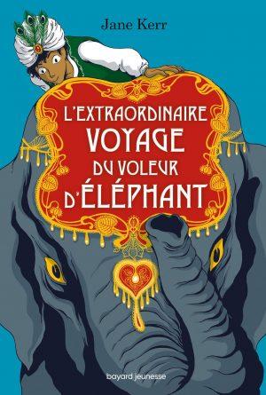 L'extraordinaire Voyage Du Voleur D'éléphant