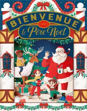Bienvenue Chez Le Pere Noel