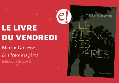 Ernest Gouesse Silenceperes Vendredi